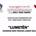 """UPTD. TAMAN BUDAYA : """"LUMETEN"""" OLEH SANGGAR SENI PANCER LANGIT BALI"""